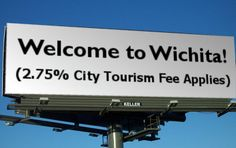 Welcome to Wichita, where the city tourism fee is a mere 2.75%.