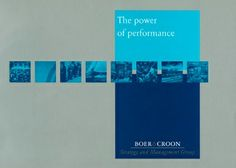 Classic: Boer and Croon: The Power of Performance - corporate brochure (cover only) - design: Total Identity - concept and copy: Jan Jaap Omvlee