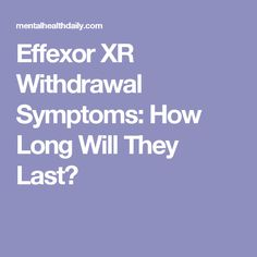 Effexor Xr Withdrawal Success