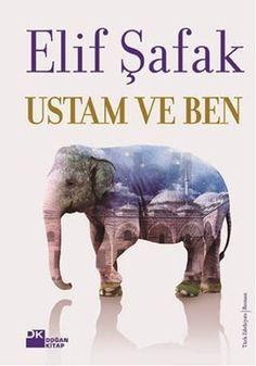 Ustam ve Ben - Elif Şafak - % 25 indirim - Türkçe Kitap | Roman - babil.com VE ÇOTA :))