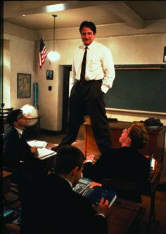 To see the world from another perspective. #Dead Poets Society