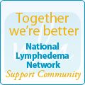 Together we're better - National Lymphedema Network Support Community