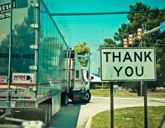 Thank you for trucking..