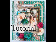 Graphic 45 Enchanted Forest Tutorial - YouTube