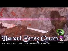 Harani Story Quests - Episode: Vincenzio's Family