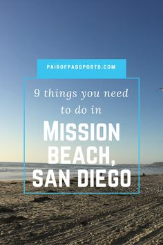 9 things you need to do in Mission Beach, San Diego!
