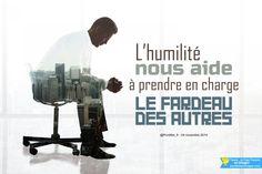 L'humilité nous aide à prendre en charge le fardeau des autres.