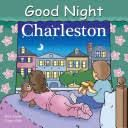 Good Night Charleston [Book]
