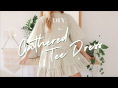 DIY // Gathered Tee Dress