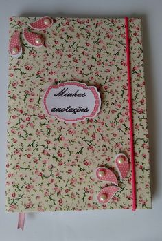Caderno personalizado Notebook Cover Design, Notebook Covers, Journal Covers, Post It Note Holders, Fabric Book Covers, Album Scrapbook, Decorate Notebook, Girly Things, Projects To Try