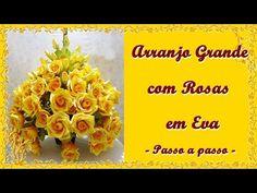Arranjo de Rosas em EVA -Topiaria - YouTube