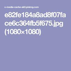 e82fe184a8ad8f07face6c364fb5f675.jpg (1080×1080)