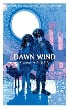 Rosemary Sutcliff - Dawn Wind
