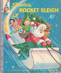 Santa's Rocket Sleigh, 1957, vintage Christmas book.
