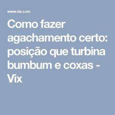 Como fazer agachamento certo: posição que turbina bumbum e coxas - Vix