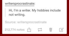 *thinks about potential plots* *thinks about characters, their personalities, and their stories* *never actually does anything with my ideas* << *has a board full of writing tips I'll never use* Writing Humor, Writing Quotes, Writing Advice, Writing Help, Writing A Book, Writing Prompts, Writing Ideas, Intp, Writing Problems