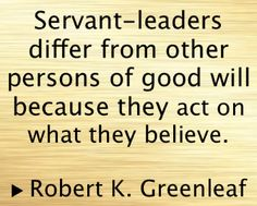 Servant Leadership Quotes Classy Servant Leadership  Servant Leadership Quotes  Pinterest