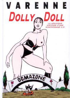 Dolly Doll : La Véridique Histoire d'une Nymphomane 2.0 - (Alex Varenne) - Strictement pour adultes [TRIBULLES, une librairie du réseau Canal BD]