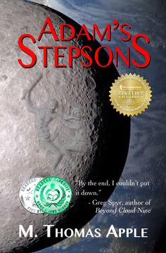 Adam's Stepsons is a Finalist for Best Novella (Independent Author Network) and won Honorable Mention for Best Novella (Readers' Favorites)