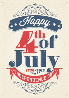 Have a Happy 4th of July 2013