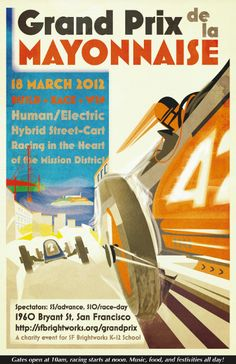 Poster for the Grand Prix de la Mayonnaise to benefit the Brightworks School