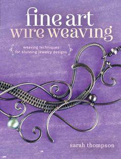 Editors' Picks: 5 Favorite Wire Jewelry Making Books - Interweave
