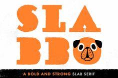 SLABBO font! by Mauro Gatti on Creative Market