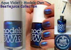Aqua Violet - Models Own Beetlejuice collection