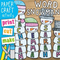 Snowman Name and Word Craft Students will love making a snowman to feature their name or a classroom focus word! This packet will provide you with template pieces to make a cute 'word snowman' for each student. Use traditional colors or