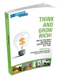 Think And Grow Rich, Napoleon Hill, Best Selling Books, 21st Century, All About Time, Author, Messages, Entertaining, Education