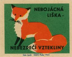 Czech matchbox label: Unafraid fox - Danger of rabies