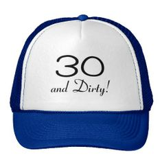 ==>>Big Save on          30 And Dirty 3 Hats           30 And Dirty 3 Hats today price drop and special promotion. Get The best buyReview          30 And Dirty 3 Hats today easy to Shops & Purchase Online - transferred directly secure and trusted checkout...Cleck Hot Deals >>> http://www.zazzle.com/30_and_dirty_3_hats-148396098739087924?rf=238627982471231924&zbar=1&tc=terrest