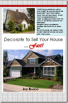 Selling your house taking longer than you want?  Use this guide full of designer secrets to renew your home from the curb to the back corner of your yard.  Loaded with color photos and furniture layouts, templates for hanging picture groupings and lighting.