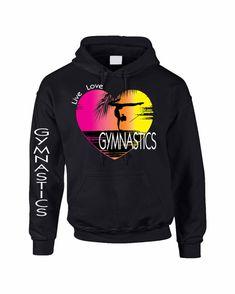 Live Love Gymnastic Women's Gym Hoodie Love by SUNRISETEES on Etsy
