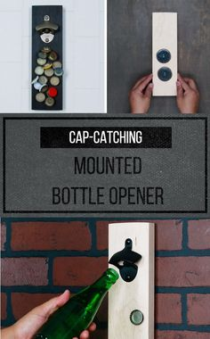 Wall-mounted bottle opener with magnets to catch caps... won't have to deal with bottle caps all over the floor anymore!