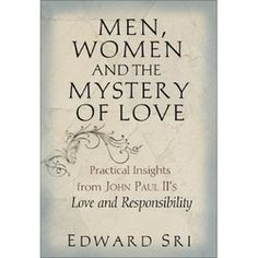 19 best theology of the body images on pinterest the body the essential background to the theology of the body by edward sri fandeluxe Choice Image