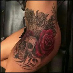 Owl, skull, and red roses tattoo on left upper thigh & hip. | Tats ...