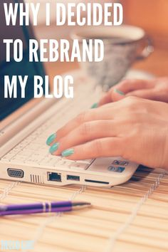 Why I Decided to Rebrand My Bog | Hello Life