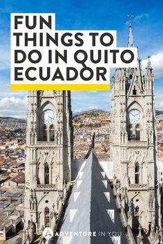 Places To Visit In Historical Quito Ecuador Quito Ecuador - 12 cant miss sites in quito ecuador