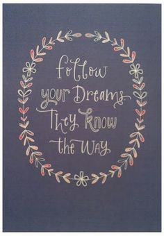 Follow your dreams quote. Maye Pediatric Dentistry, pediatric dentist in Boca Raton, FL @ jungledental.com