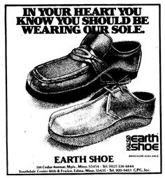 Earth Shoe Ad, 1976 For those of you keeping track, the old Earth Shoe store on the West Bank is now a Halal grocery. From Minnesota Daily, December 1976 Shoe Ads, Earth Shoes, Vintage Shoes, Nostalgia, Vintage Fashion, Footwear, Memories, Unisex, Random
