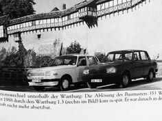 """am 12.Oktober 1988 wurde der """"Wartburg 1,3 ( rechts im Bild) auf den Markt mit der Wende kam das Aus für unserem """"Wartbug"""""""