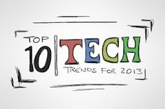Top 10 tech trends for 2013