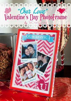 """Our Love"" Valentine's Day Photo Frame DIY Tutorial + Free Printable"