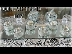 (2) DIY DOLLAR TREE CENTERPIECE | DIY DOLLAR STORE BLING CANDLES | DIY HOME DECOR CRAFT IDEAS
