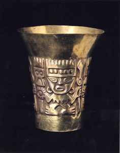 Gold beaker:               from high status grave in the Lambayeque valley, Peru, ca. 1500's.
