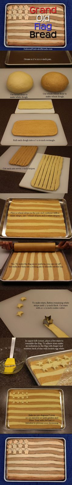 Grand Old Flag bread: In upper left corner, place a few stars to resemble the flag. To adhere stars make an indention in the flag with finger and moisten back of star with beaten egg white.