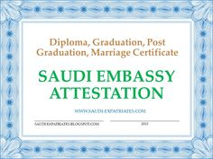 SAUDI EMBASSY CERTIFICATE ATTESTATION PROCEDURE