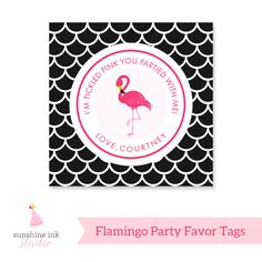 A personal favorite from my Etsy shop https://www.etsy.com/listing/265599472/pink-flamingo-party-favor-tags-diy