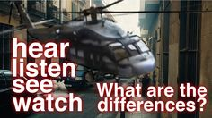 Hear Listen See Watch – What are the differences? (learn English ESL)